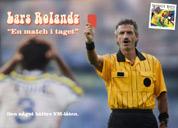 Lars Rolandz - En match i taget