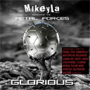 Mikeyla feat. The Metal Forces